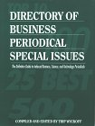 Directory of Business Periodical Special Issues, Trip Wyckoff, 1878753606