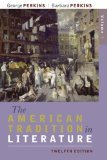 The American Tradition in Literature, Volume 2 12th Edition by Perkins, George, Perkins, Barbara [Paperback] (The American Tradition In Literature 12th Edition)