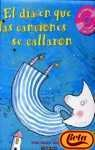 img - for El Dia En Que Las Canciones Se Callaron (Spanish Edition) book / textbook / text book