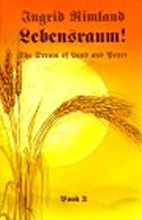 Amazon Com Lebensraum Book 1 A Passion For Land And Peace