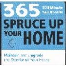 365 10-Minute Solutions to Spruce Up Your Home, Barbara C. Bourassa, 1592333478