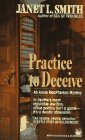 Practice to Deceive, Janet L. Smith, 0804109788