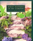 What Happens in My Garden?, Louise B. Wilder, 0020408412