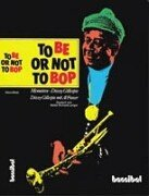 To Be Or Not To Bop: Memoirs - Dizzy Gillespie