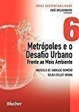 capa de Metrópoles e o Desafio Urbano: Frente ao Meio Ambiente (Volume 6)