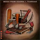 Music From Uganda 1: Tradition