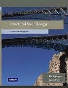 Structural Steel Design: A Practice-Oriented Approach