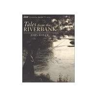 Tales from the Riverbank