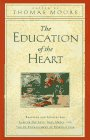 The Education of the Heart, Thomas Moore, 0060174102