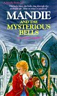 Mandie and the Mysterious Bells, Lois Gladys Leppard, 1556610009