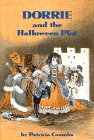 Dorrie and the Halloween Plot, Patricia Coombs, 0688517641