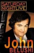 The Best of John Belushi Saturday Night Live