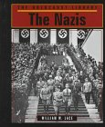 The Nazis, William W. Lace, 1560060913