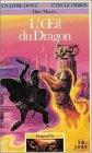 Dragon d'or, tome 6 : L'oeil du dragon par Dave Morris