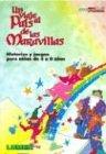 Read Online Un Viaje Al Pais de Las Maravillas (Spanish Edition) pdf