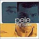 Nudes by Pele (2000) Audio CD