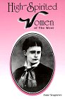img - for High-Spirited Women of the West book / textbook / text book