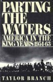 Parting the Waters: America in the King Years 1954-63 by Branch, Taylor 1st (first) Edition (1988)