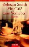Ein Cafe zum Verlieben. ebook