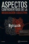 Descargar Libro Aspectos Controvertidos De Negociación Colectiva De Departamento Departamento De Redacción Aranzadi