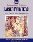 Underground Guide to Laser Printers : How to Save Thousands, Flash Magazine Editorial Staff, 1566090458