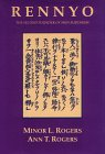 Rennyo : The Second Founder of Shin Buddhism, Rogers, Minor and Rogers, Ann, 0895819295