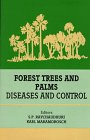 Forest Trees and Palms : Diseases and Control, Maramorosch, Karl, 1886106657