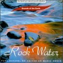 Sounds of the Earth: Rock Water                                                                                                                                                                                                                                                    <span class=