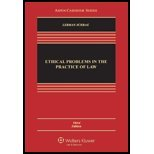 Ethical Problems in the Practice of Law by Lisa G. Lerman, Philip G. Schrag. (Aspen Publishers,2012) [Hardcover] 3rd EDITION