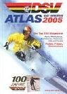DSV-Atlas Ski Winter 2005