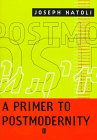 A Primer to Postmodernity 9781577180609