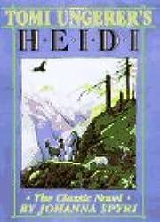 Tomi Ungerer's Heidi: The Classic Novel