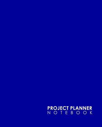 book: Project Management Action Log, Project Management Planner Notebook, Project Planner Note Pad, Organize Notes, To Do, Ideas, Follow Up, Minimalist Blue Cover (Volume 16) ()