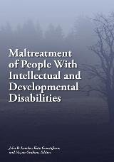 Maltreatment of People With Intellectual and Developmental Disabilities