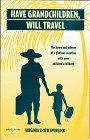 Have Grandchildren, Will Travel, Virginia Spurlock, 0875762123