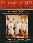 Culinary Secrets of Great Virginia Chefs: Elegant Dining from Colonial Williamsburg to Historic Richmond