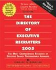 The Directory of Executive Recruiters, 2005-2006: The Most Comprehensive Resource of Executive Search Professionals Available