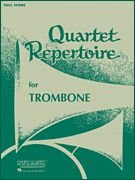Quartet Repertoire for Trombone 2nd Trombone