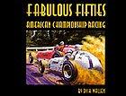 Fabulous Fifties American Championship Racing (The Fabulous Fifties)