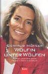 Wölfin unter Wölfen: Warum Männer ohne Frauen Fehler machen