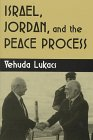 Israel, Jordan and Peace Process (Syracuse Studies on Peace and Conflict Resolution)