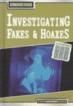 Investigating Fakes and Hoaxes, Alex Woolf, 1403448299