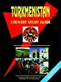 Turkmenistan Country Study Guide, Usa Ibp, 0739796232