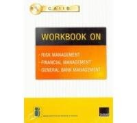 Read Online Caiib Workbook On Risk Management/Financial Management/ General Bank Management ebook