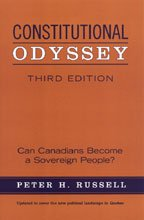 Constitutional Odyssey: Can Canadians Become a Sovereign People?, Third Edition ebook