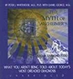 img - for The Myth of Alzheimer's by Whitehouse M.d. (2008-01-08) book / textbook / text book