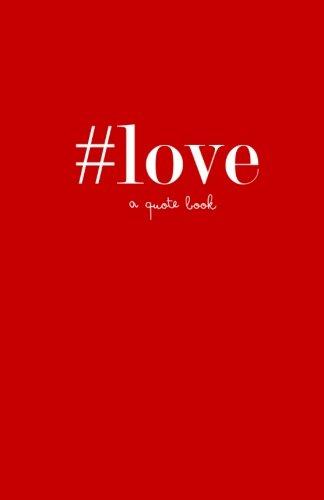 #love: a quote book #quotebooks Volume 5