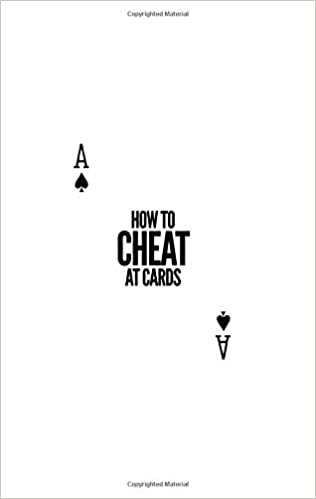 HOW TO CHEAT AT CARDS: Amazon co uk: DANIEL MADISON