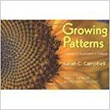 Book Growing Patterns Fibonacci Numbers in Nature by Sarah C. Campbell and Richard P. Campbell (2010-01-01)