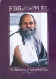 Fire Without Fuel: The Aphorisms of Baba Hari Dass